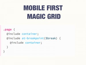 Utilizando o Framework para CSS Suby, conseguimos ter bons atalhos para se utilizar do Mobile First